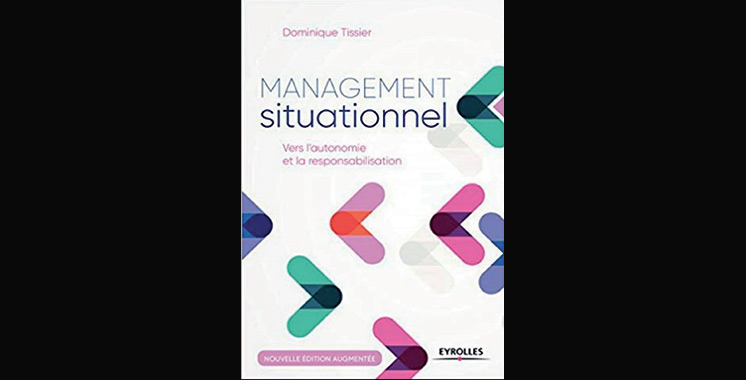 Management situationnel : Vers l'autonomie et la responsabilisation,  de Dominique Tissier