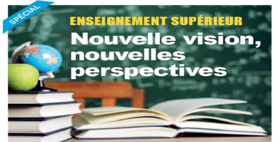 Enseignement supérieur : Nouvelle vision, nouvelles perspectives