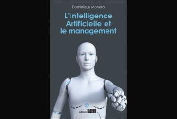 L'intelligence artificielle et le management, de Dominique Monera