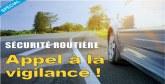Sécurité routière : Appel à la  vigilance!