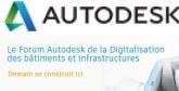 Forum Autodesk: Une matinée pour découvrir le futur de la construction