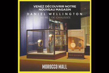 Daniel Wellington ouvre son premier magasin au Morocco Mall