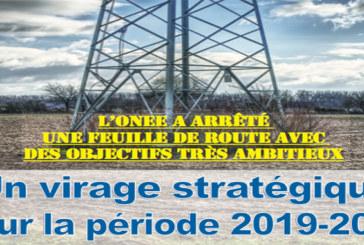 ONEE: Un virage stratégique pour la période 2019-2023