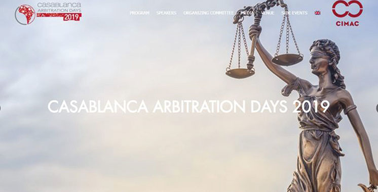 La 5ème édition démarre ce jeudi : L'investissement en Afrique au cœur des Casablanca Arbitration Days