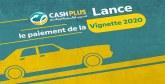 Cash Plus lance sa campagne de paiement vignette 2020