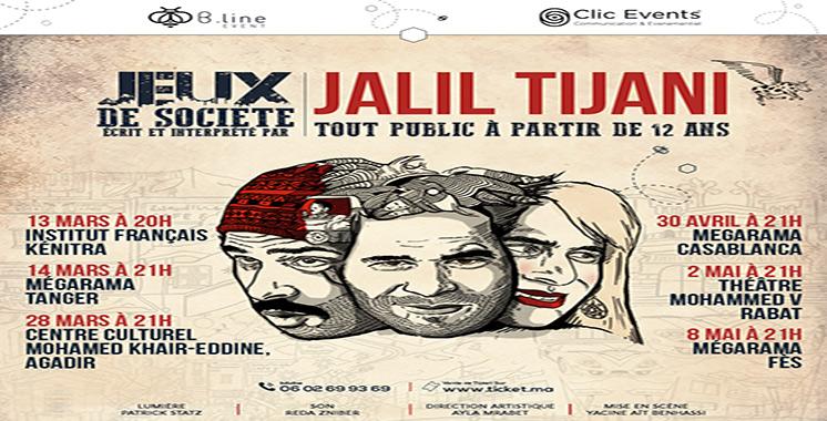 Jalil Tijani entame sa dernière tournée pour son spectacle «Jeu de société»