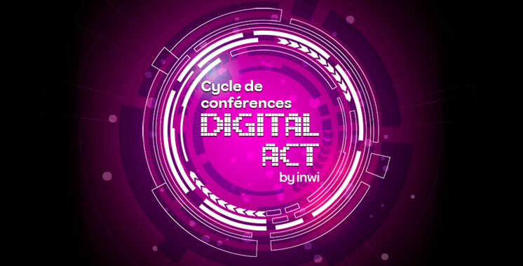 Digital Act by inwi 2020 : Focus sur l'inclusion numérique