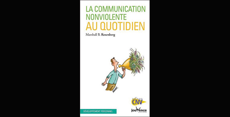 La communication non-violente au quotidien, de Marshall Rosenberg