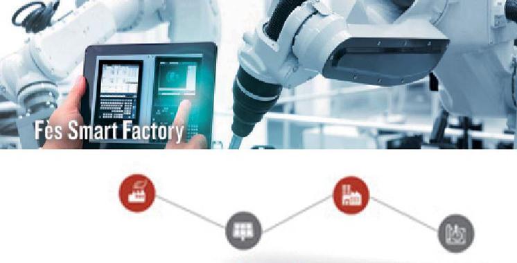 «Fez Smart Factory», un écosystème de l'industrie 4.0 voit le jour