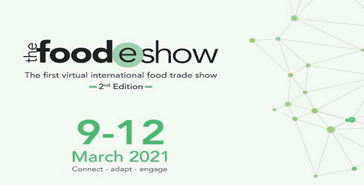 Industrie agroalimentaire  La 2ème édition de «The FoodEshow» du 9 au 12 mars