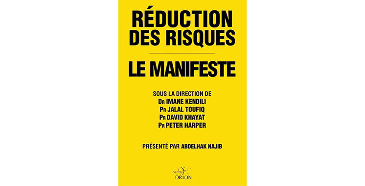«La réduction des risques, Le manifeste» : Un ouvrage scientifique de grande importance
