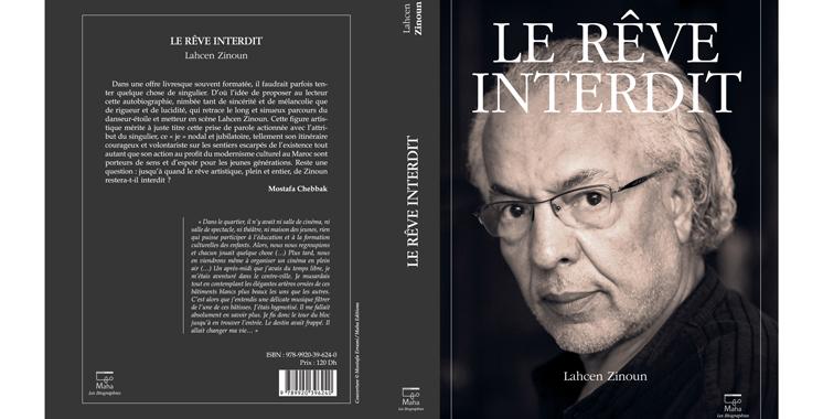 Lahcen Zinoun signe son autobiographie «Le rêve interdit»