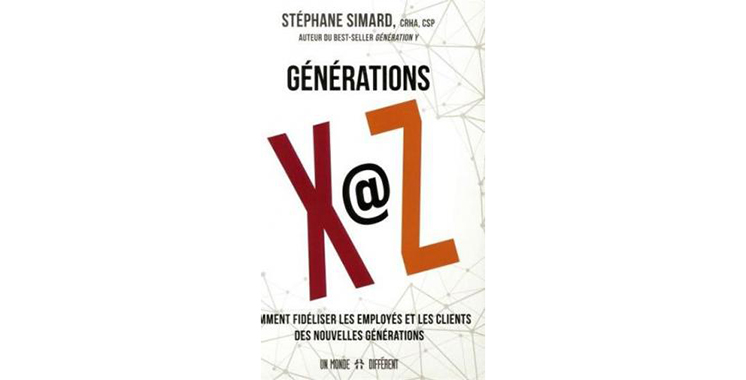 Générations X @ Z deStéphane Simard