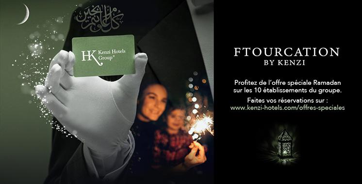 En Ramadan : Kenzi Hotels fait  des offres inédites