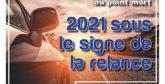 Spécial Auto : 2021 sous le signe de la relance