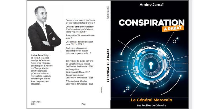 «Conspiration à Rabat» : Nouveau roman signé Amine Jamai